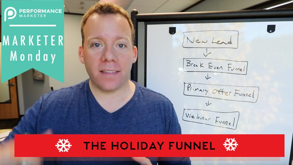 The Holiday Funnel